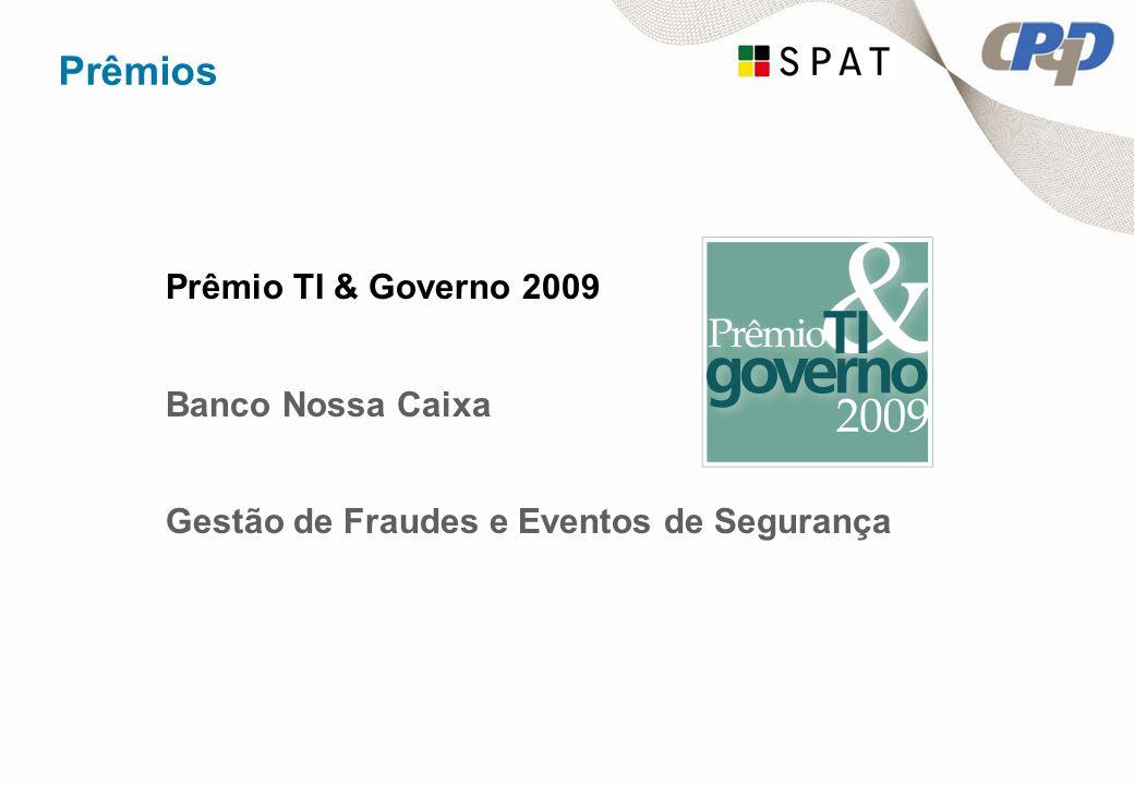 Prêmios Prêmio TI & Governo 2009 Banco Nossa Caixa