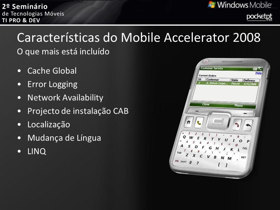 Características do Mobile Accelerator 2008 O que mais está incluído