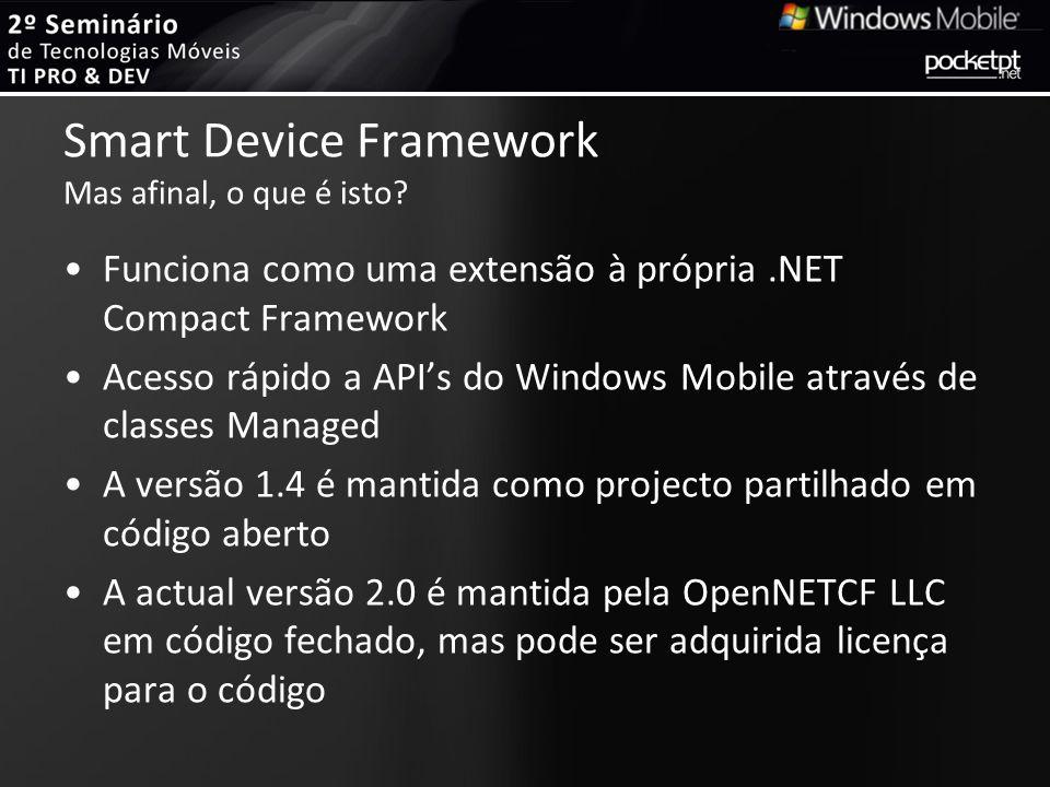 Smart Device Framework Mas afinal, o que é isto