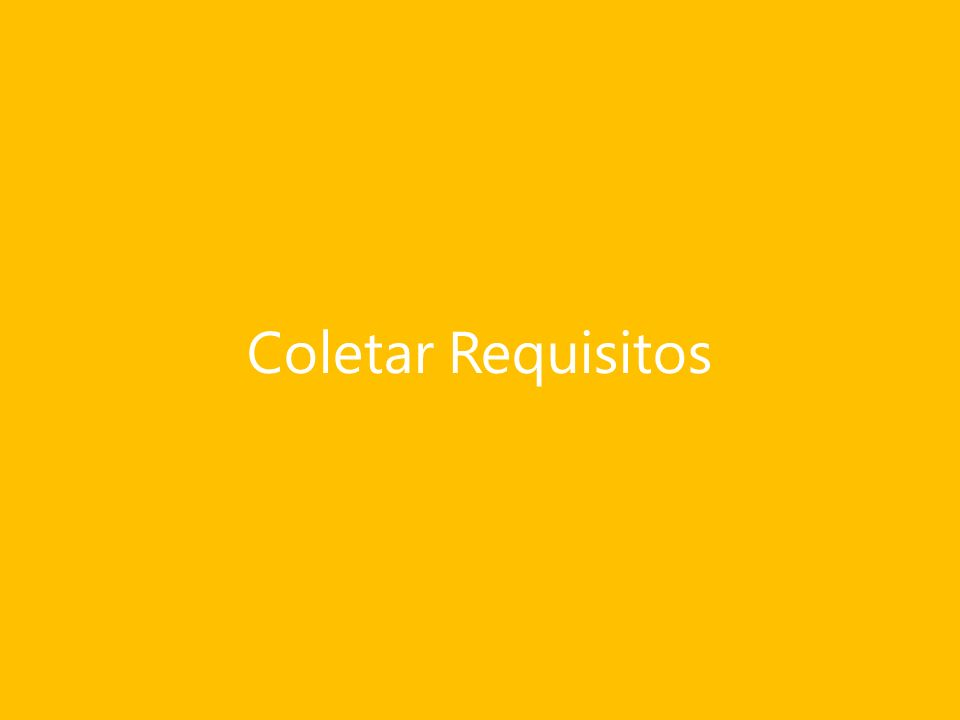 Coletar Requisitos