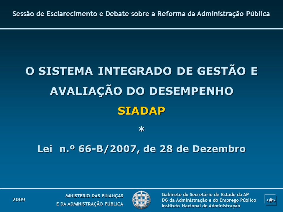 Sessão de Esclarecimento e Debate sobre a Reforma da Administração Pública