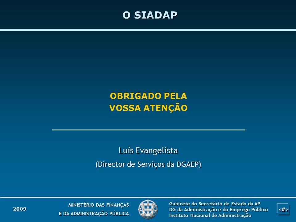 (Director de Serviços da DGAEP)