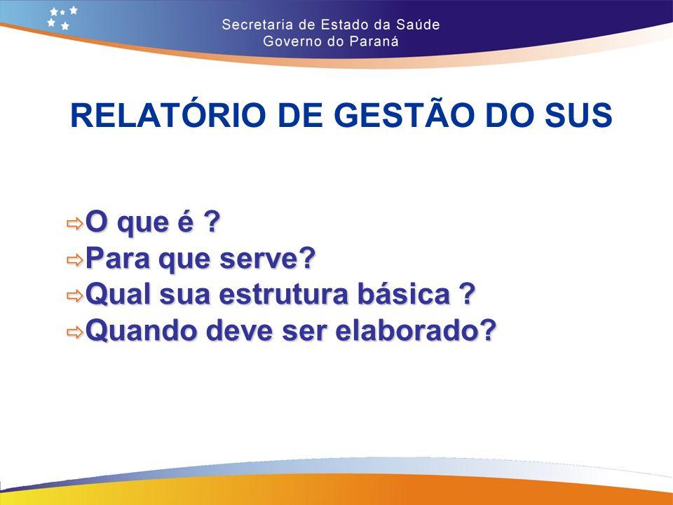 RELATÓRIO DE GESTÃO DO SUS
