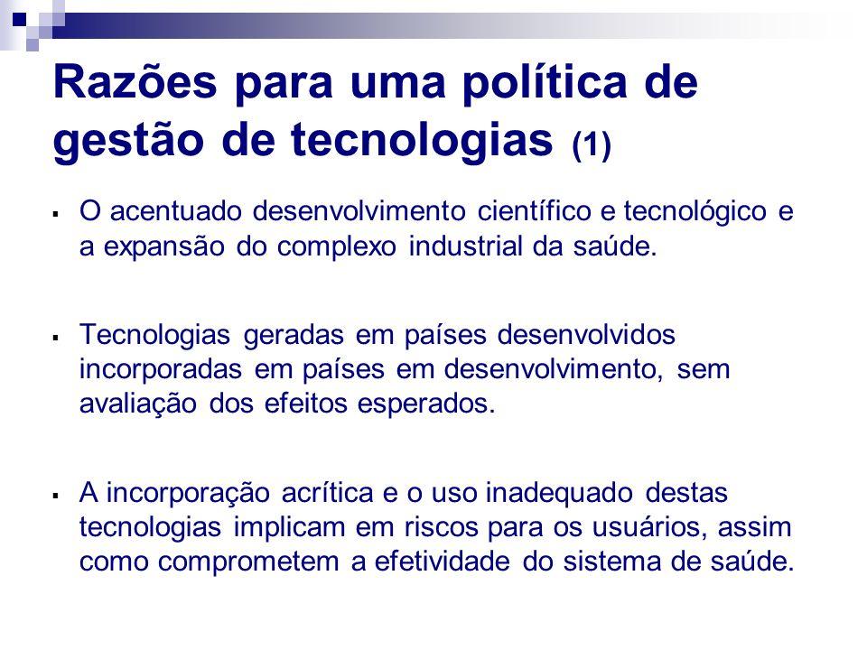 Razões para uma política de gestão de tecnologias (1)
