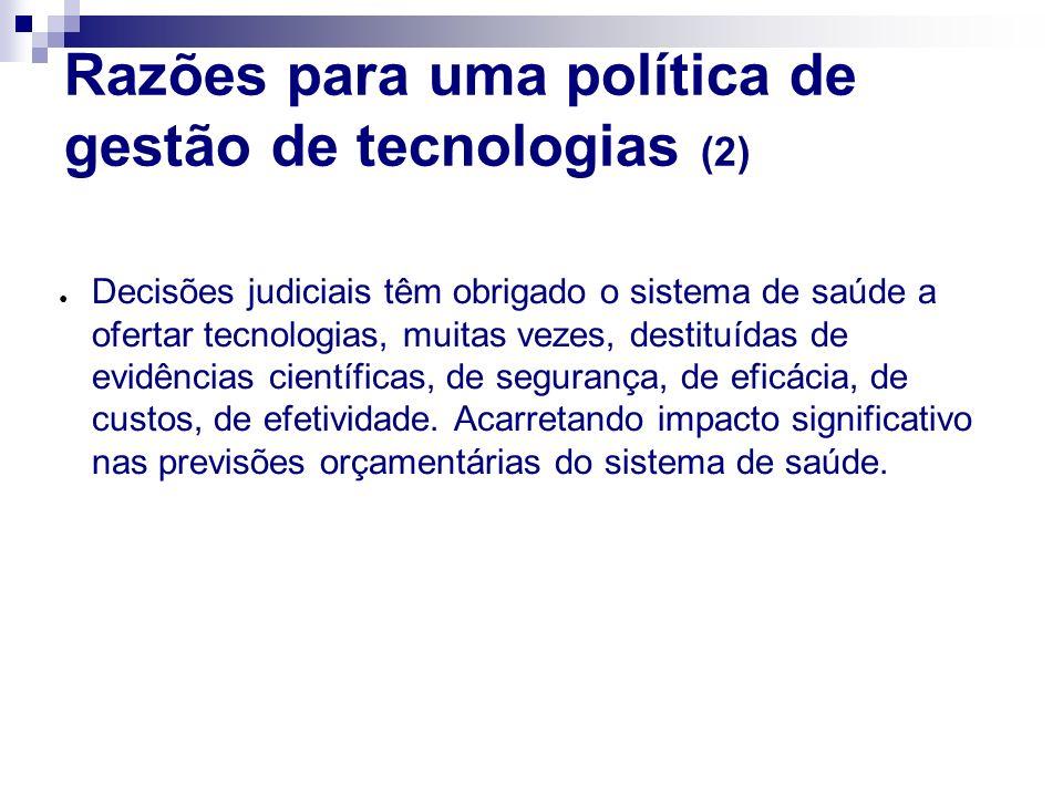 Razões para uma política de gestão de tecnologias (2)