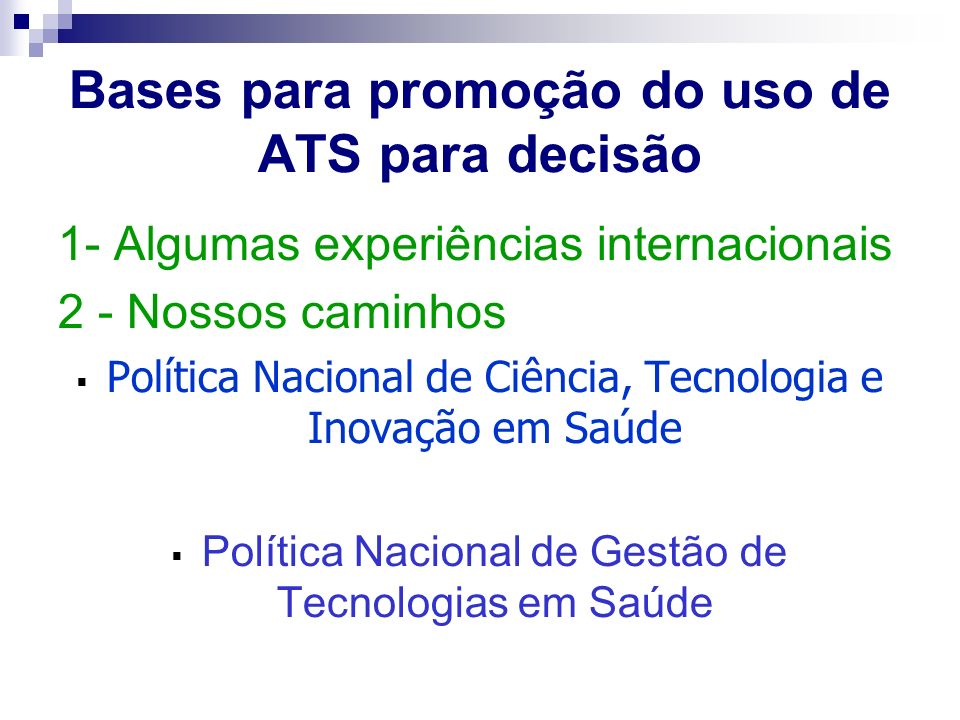 Bases para promoção do uso de ATS para decisão