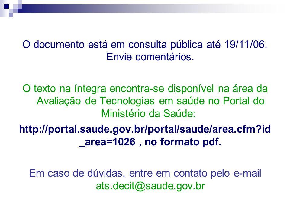 O documento está em consulta pública até 19/11/06. Envie comentários.