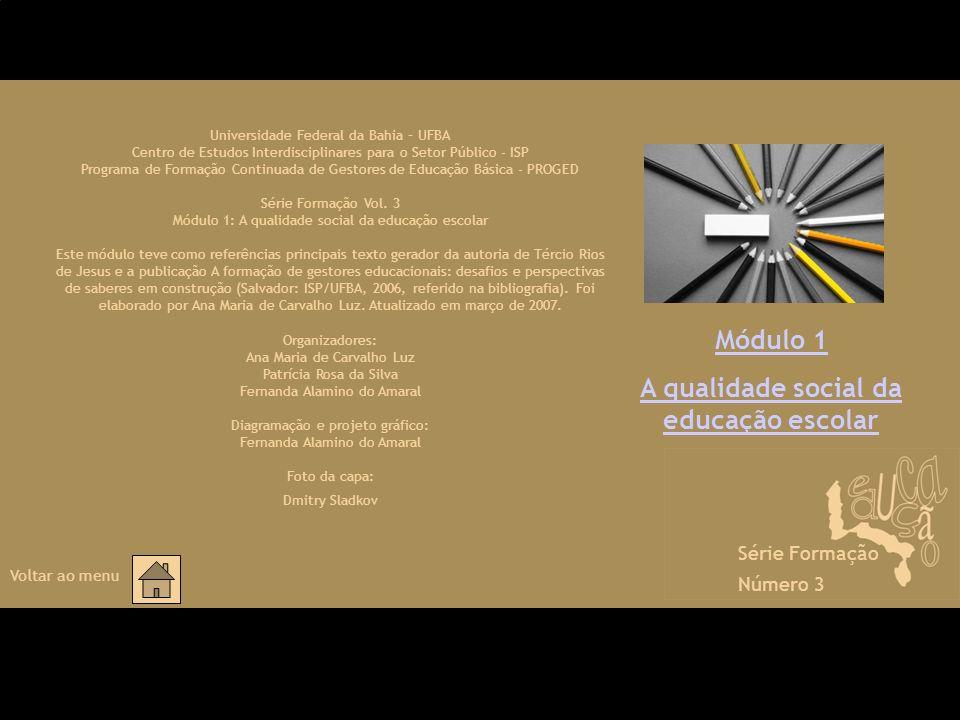 A qualidade social da educação escolar