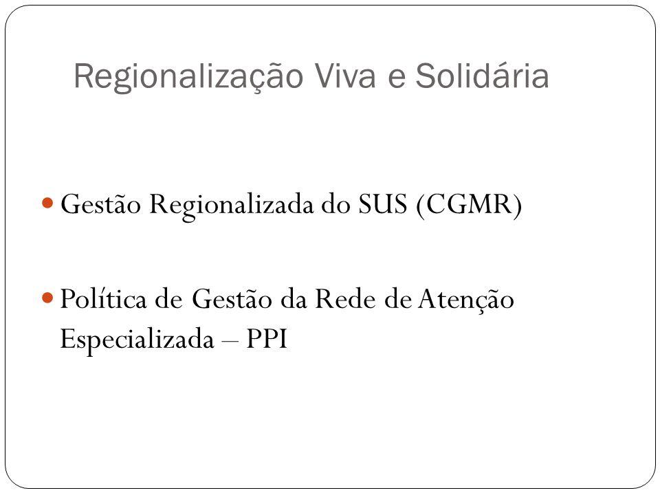 Regionalização Viva e Solidária