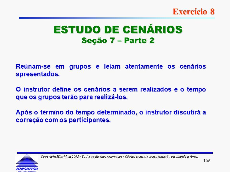 ESTUDO DE CENÁRIOS Exercício 8 Seção 7 – Parte 2