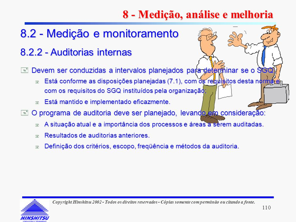 8 - Medição, análise e melhoria