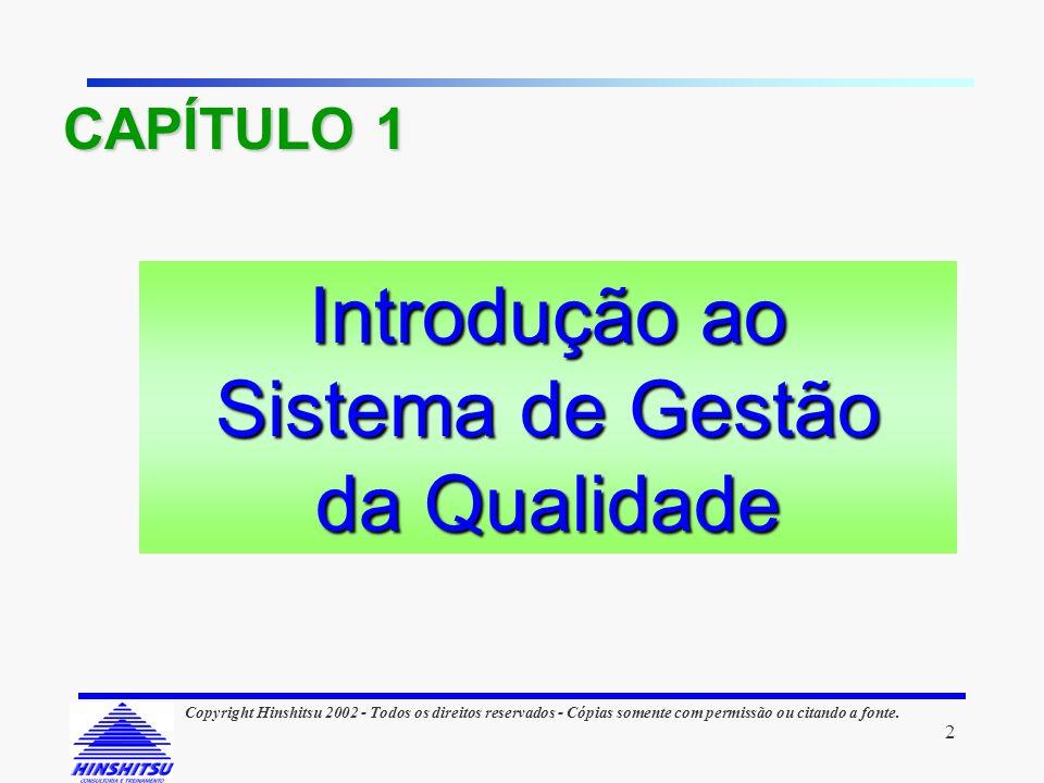 CAPÍTULO 1 Introdução ao Sistema de Gestão da Qualidade