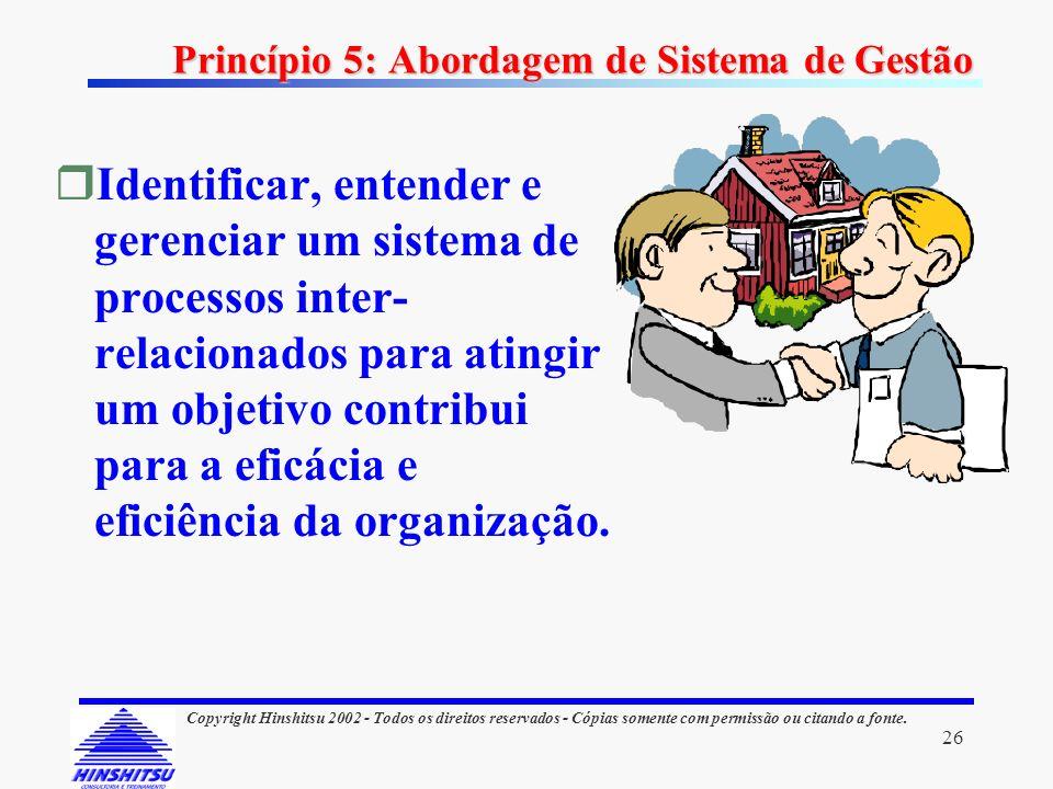 Princípio 5: Abordagem de Sistema de Gestão