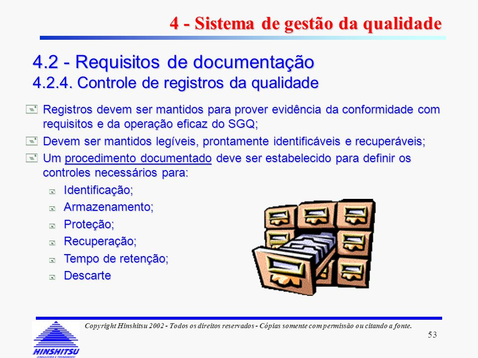 4 - Sistema de gestão da qualidade