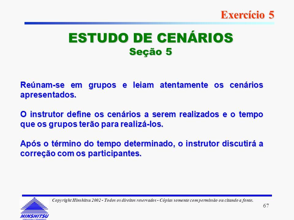ESTUDO DE CENÁRIOS Exercício 5 Seção 5