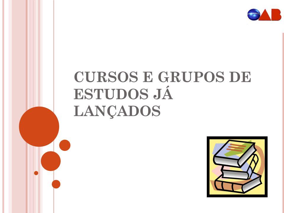 CURSOS E GRUPOS DE ESTUDOS JÁ LANÇADOS