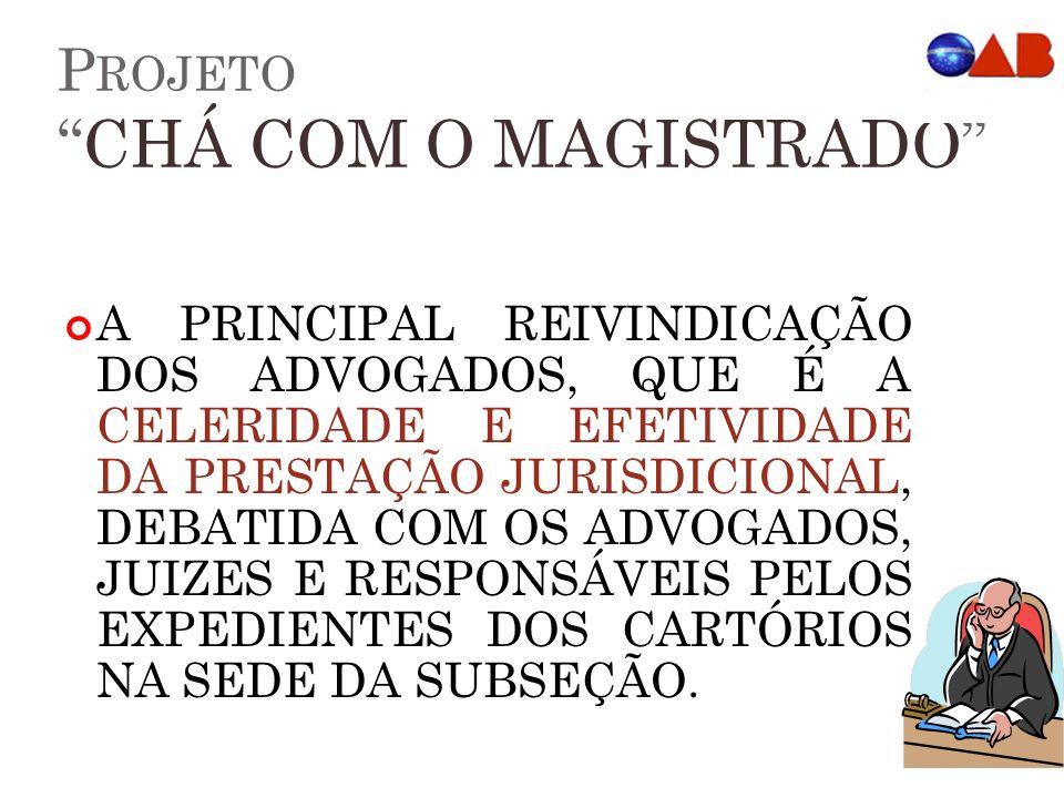Projeto CHÁ COM O MAGISTRADO