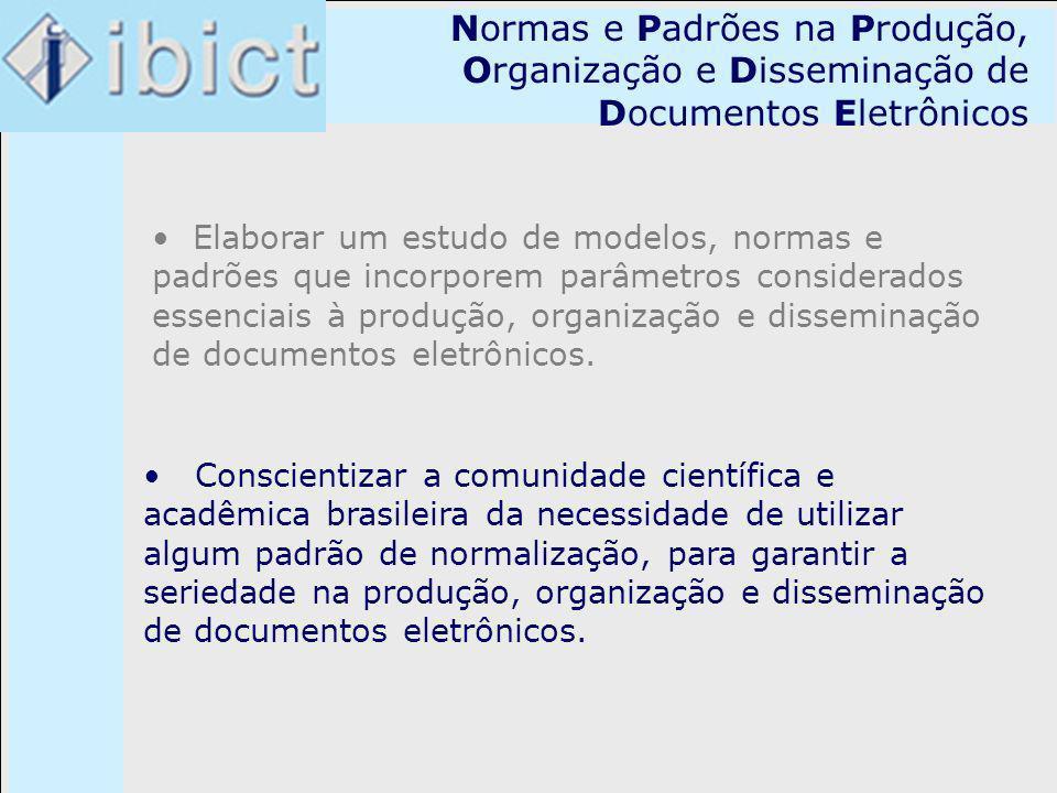 Normas e Padrões na Produção, Organização e Disseminação de Documentos Eletrônicos