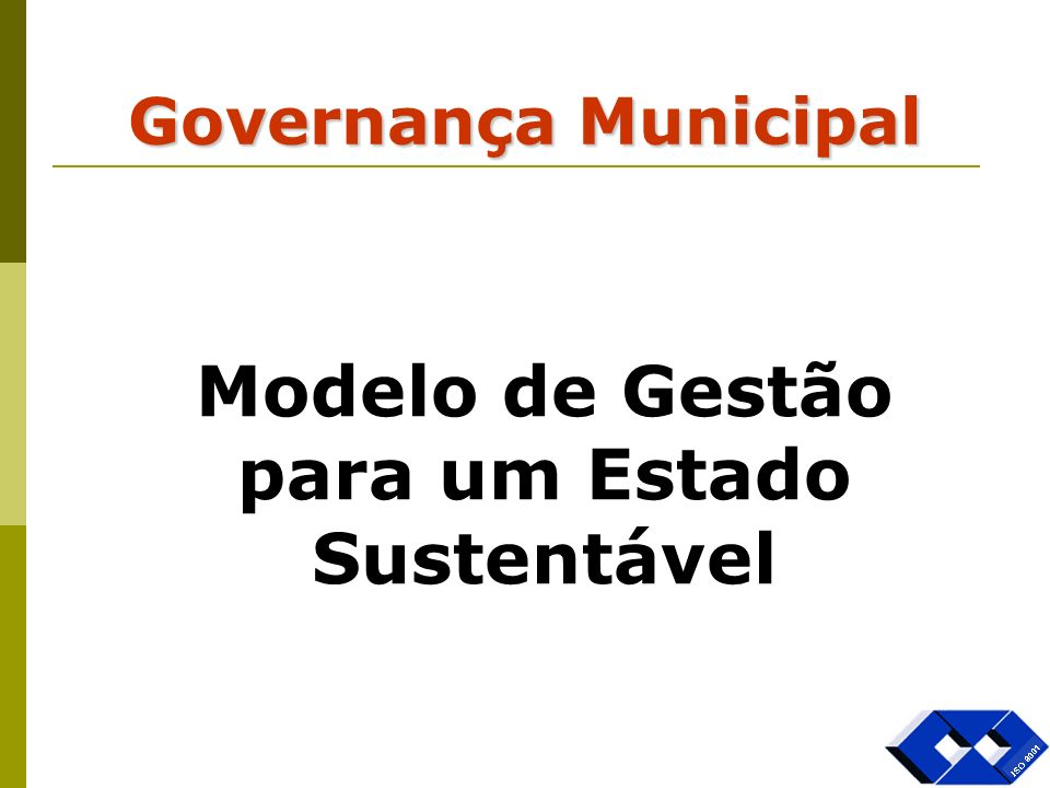 Modelo de Gestão para um Estado Sustentável