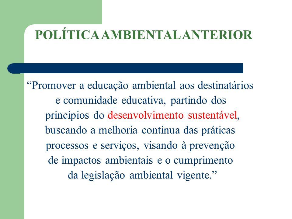 POLÍTICA AMBIENTAL ANTERIOR