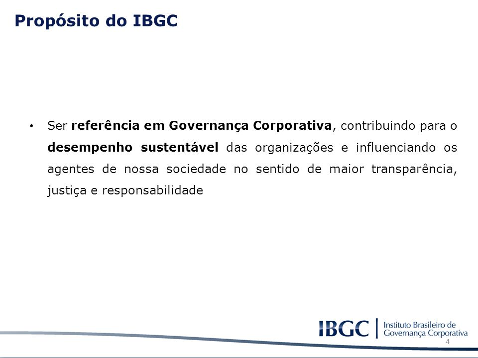 Propósito do IBGC