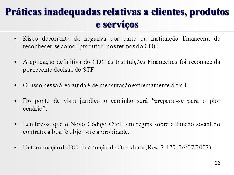 Práticas inadequadas relativas a clientes, produtos e serviços