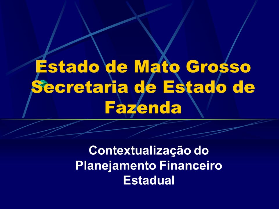 Estado de Mato Grosso Secretaria de Estado de Fazenda