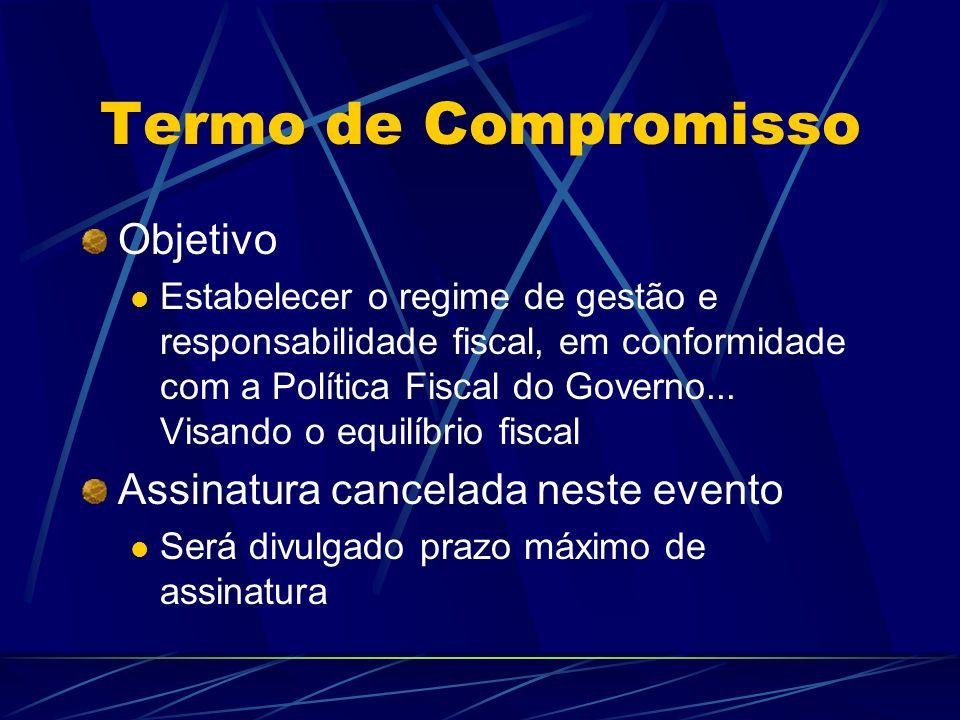 Termo de Compromisso Objetivo Assinatura cancelada neste evento