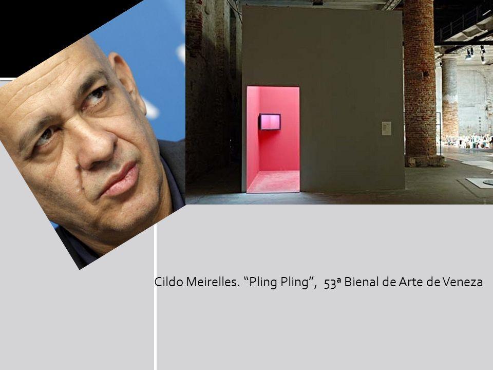 Cildo Meirelles. Pling Pling , 53ª Bienal de Arte de Veneza
