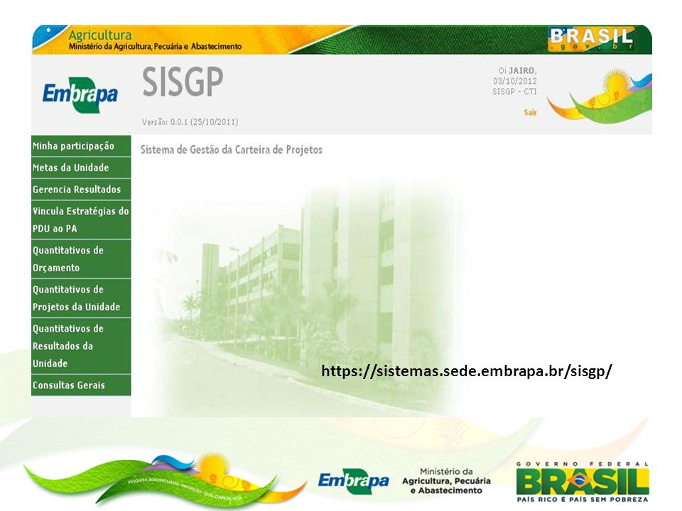 https://sistemas.sede.embrapa.br/sisgp/
