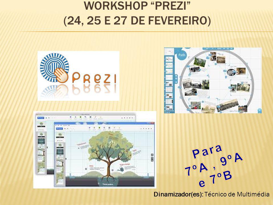 Workshop PreZI (24, 25 e 27 de fevereiro)