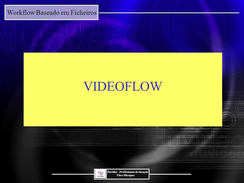 VIDEOFLOW