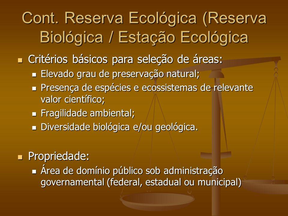 Cont. Reserva Ecológica (Reserva Biológica / Estação Ecológica