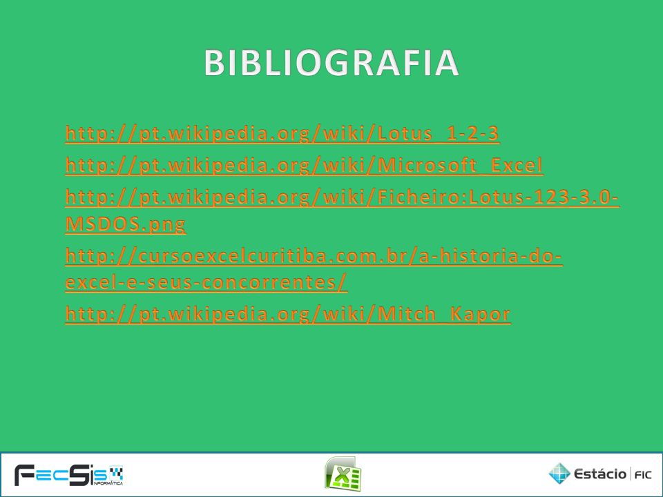 BIBLIOGRAFIA http://pt.wikipedia.org/wiki/Lotus_1-2-3