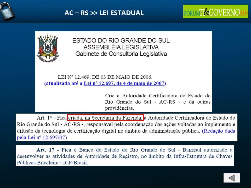 AC – RS >> LEI ESTADUAL