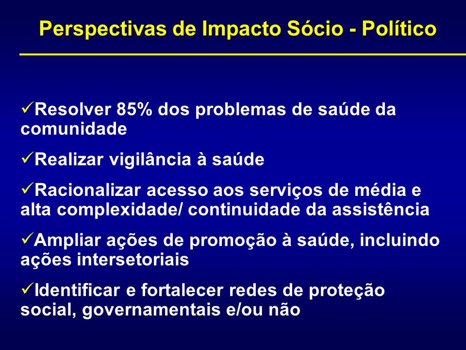 Perspectivas de Impacto Sócio - Político
