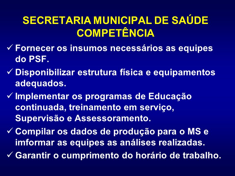 SECRETARIA MUNICIPAL DE SAÚDE COMPETÊNCIA