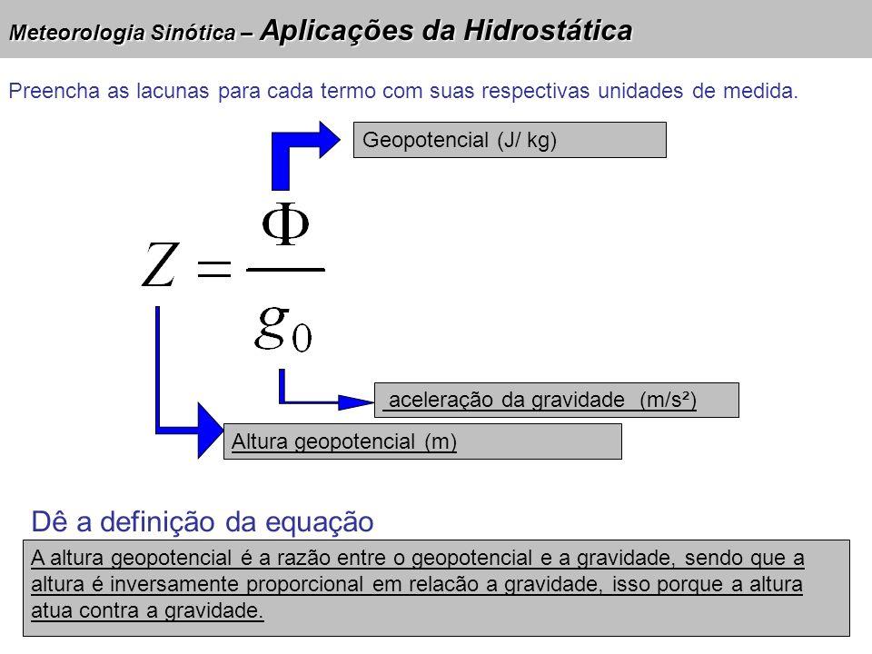 Dê a definição da equação