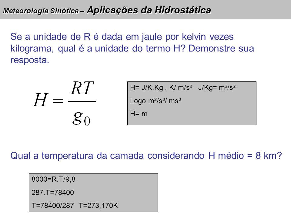 Qual a temperatura da camada considerando H médio = 8 km