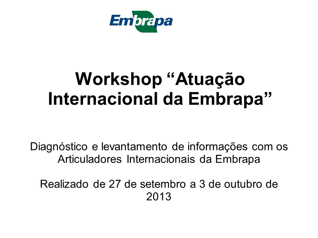 Workshop Atuação Internacional da Embrapa