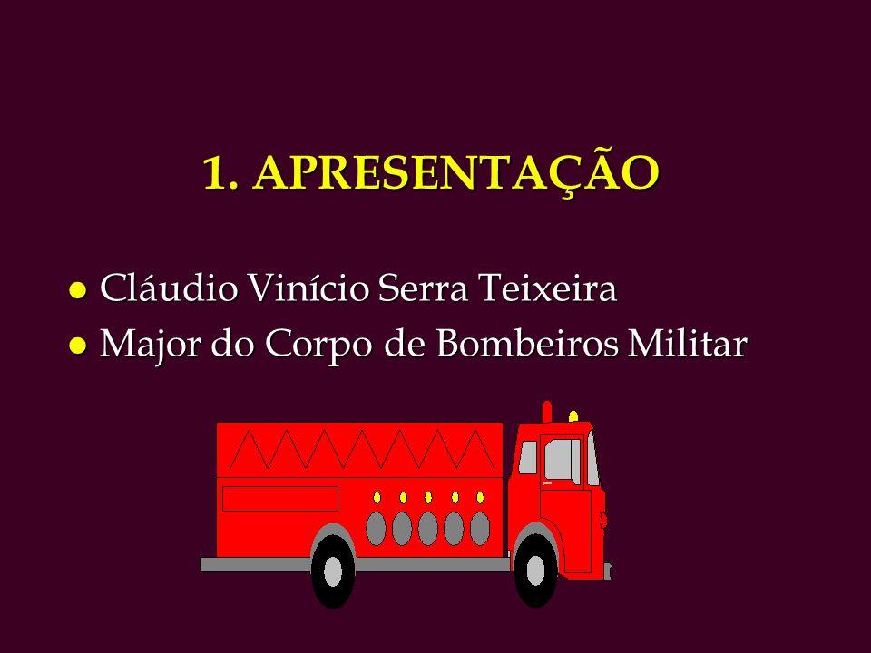 1. APRESENTAÇÃO Cláudio Vinício Serra Teixeira