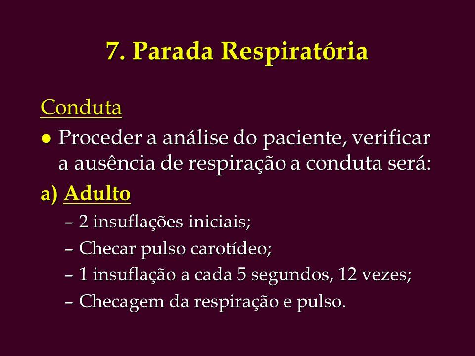 7. Parada Respiratória Conduta