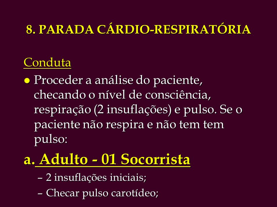 8. PARADA CÁRDIO-RESPIRATÓRIA