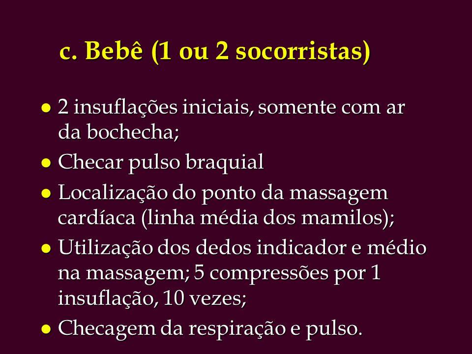 c. Bebê (1 ou 2 socorristas)