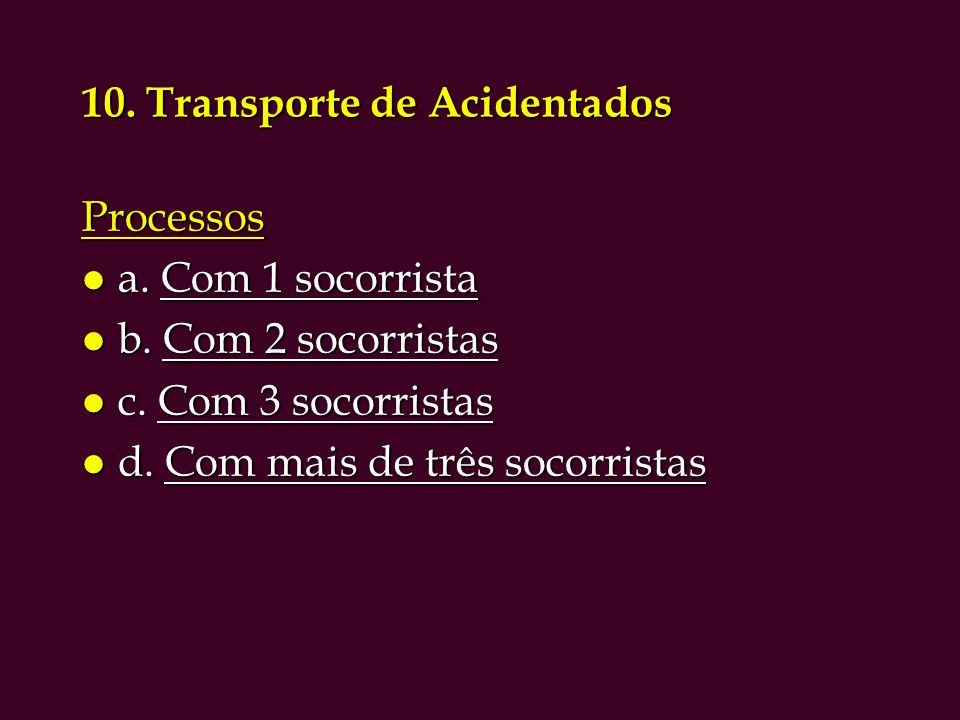 10. Transporte de Acidentados