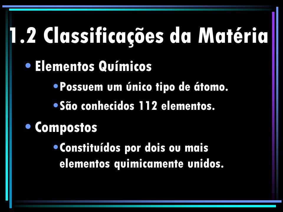 1.2 Classificações da Matéria