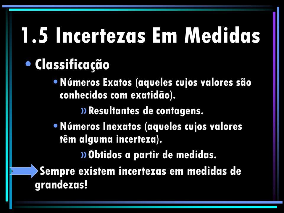 1.5 Incertezas Em Medidas Classificação