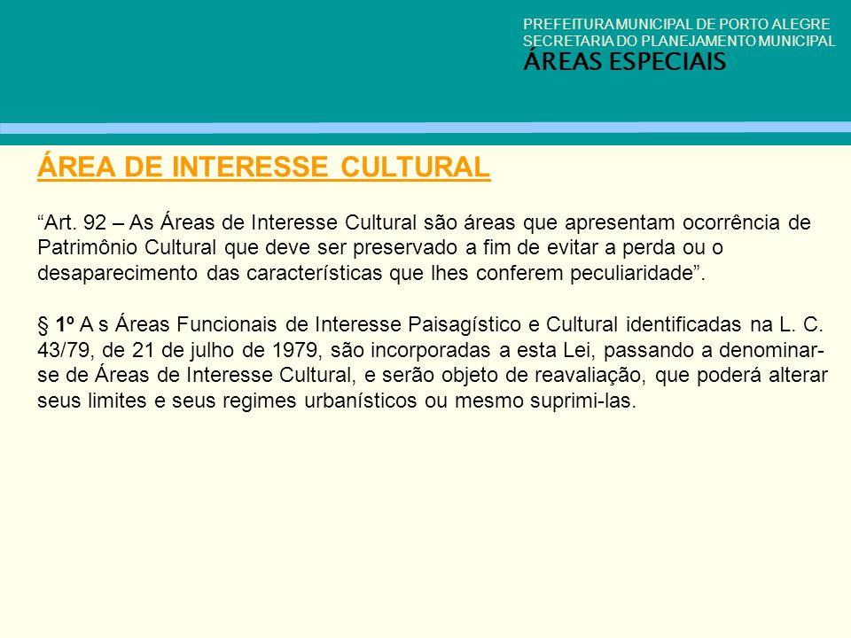ÁREA DE INTERESSE CULTURAL