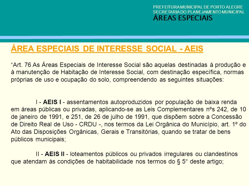 ÁREA ESPECIAIS DE INTERESSE SOCIAL - AEIS