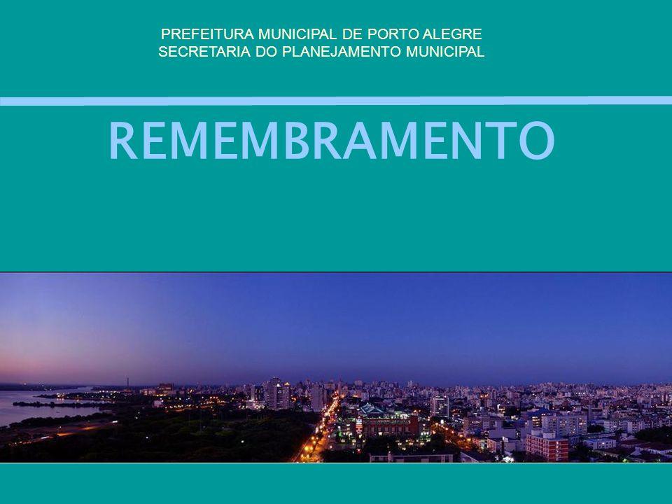 REMEMBRAMENTO PREFEITURA MUNICIPAL DE PORTO ALEGRE
